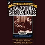 The Living Doll and The Disappearing Scientists: The New Adventures of Sherlock Holmes, Episode #17 | Anthony Boucher,Denis Green