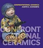 img - for Confrontational Ceramics book / textbook / text book