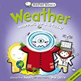 Basher Basics: Weather: Whipping up a storm! (0753468263) by Basher, Simon