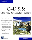 C4d 9.1: Real-world 3d Animation Production