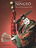 Ningyo: The Art of the Japanese Doll (0804836159) by Pate, Alan Scott