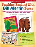 Teaching Reading With Bill Martin Books: Grade K-1