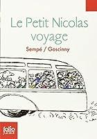 Les histoires inédites du Petit Nicolas, 2:Le Petit Nicolas voyage: Les histoires inédites du Petit Nicolas (2)