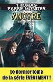 Thomas Passe-Mondes : Ancyre: Tome 8 - Saga Fantasy