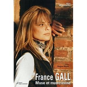 Livre : France Gall, muse et musicienne - 15/12/2010