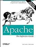 Apache: The Definitive Guide