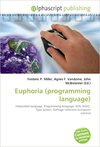 Euphoria (programming language): Interpreted language, Programming language, DOS, BASIC, Type system, Garbage collection (computer science)
