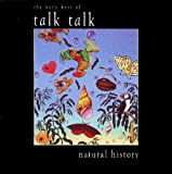 Talk Talk Natural History: The Very Best of Talk Talk Extra tracks Edition by Talk Talk (1990) Audio CD