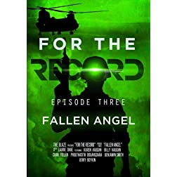 Glenn Beck Presents: For The Record, Episode Three, Fallen Angel