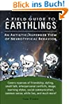 A Field Guide to Earthlings: An autis...