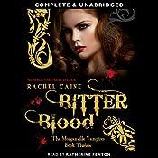 Bitter Blood: Morganville Vampires, Book 13 (Unabridged) | Rachel Caine