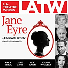 Jane Eyre Performance by Charlotte Brontë adapted by Christina Calvit Narrated by  full cast