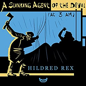 A Slinking Agent of the Devil (at 3 AM) Audiobook