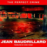 The Perfect Crime (1859840442) by Baudrillard, Jean