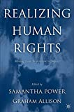 Realizing Human Rights: Moving from Inspiration to Impact (New Europe)