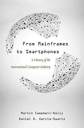 Download From Mainframes to Smartphones (Critical Issues in Business History)