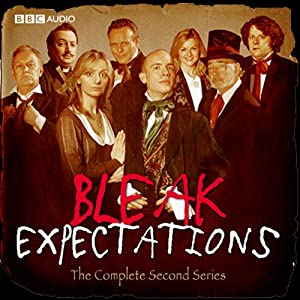 Bleak Expectations: The Complete Second Series Radio/TV