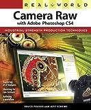 Bruce Fraser Real World Camera Raw with Adobe Photoshop CS4