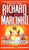 Echo Platoon (0671000748) by Marcinko, Richard; Weisman, John