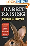 The Rabbit-Raising Problem Solver: Yo...