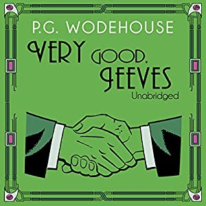 Very Good, Jeeves Audiobook
