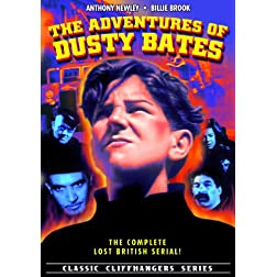 Adventures Of Dusty Bates - Complete Serial