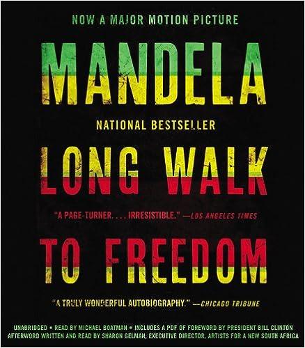 Long Walk to Freedom - The Autobiography of Nelson Mandela - Nelson Mandela