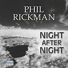 Night After Night (       UNABRIDGED) by Phil Rickman Narrated by Seán Barrett