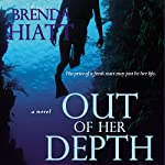 Out of Her Depth | Brenda Hiatt