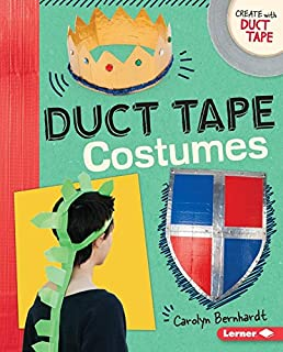 Book Cover: Duct Tape Costumes