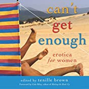 Can't Get Enough: Erotica for Women | [Tenille Brown, Cole Riley]