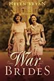 War Brides by Bryan, Helen (2012) Paperback