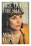img - for Breaking the Silence / Mariette Hartley and Anne Commire book / textbook / text book