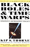 img - for Black Holes and Time Warps: Einstein's Outrageous Legacy (Commonwealth Fund Book Program) [Paperback] [1995] (Author) Kip S. Thorne, Stephen Hawking book / textbook / text book