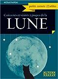 echange, troc Nicolas Fauveau - Curiosités et vérités à propos de la Lune