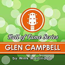 Glen Campbell Radio/TV Program Auteur(s) : Wink Martindale Narrateur(s) : Wink Martindale