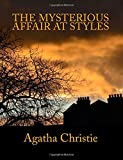 The Mysterious Affair at Styles [Large Print Edition]: The Complete & Unabridged Classic Mystery