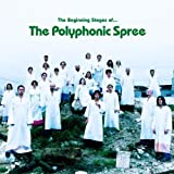 The Beginning Stages Of... [CD + DVD] Polyphonic Spree