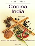 Sharda Gopal Cocina India/ Indian Cuisine: Paso a Paso/ Step by Step
