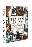 The Italian Dream: Wine, Heritage, Soul