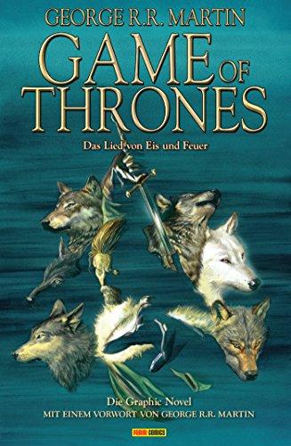 Game of Thrones – Das Lied von Eis und Feuer, Bd. 1: Die Graphic Novel (Game of Thrones – Graphic Novel)