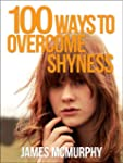 100 Tips To Overcome Shyness (English...