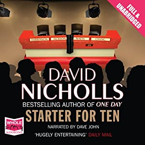 Starter for Ten | [David Nicholls]