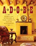 Adobe: Homes and Interiors of Taos, S...