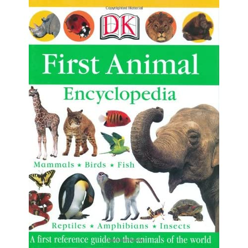 First Animal Encyclopedia ...