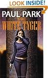 The White Tyger (A Princess of Roumania)
