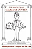 img - for The Breath of an Unfee'd Lawyer: Shakespeare on Lawyers and the Law by Edward J. Bander (1997-08-29) book / textbook / text book