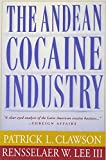 img - for The Andean Cocaine Industry book / textbook / text book