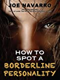 How to Spot a Borderline Personality