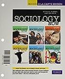 Sociology Now (Books a la Carte)